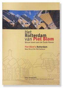Het Rotterdam van Piet Blom